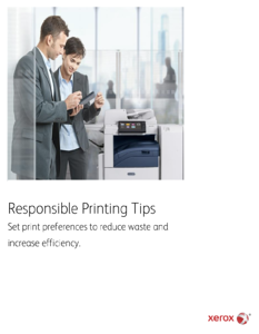 Xerox Responsible Printing Tips