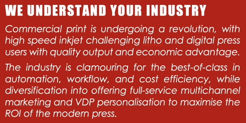 We Understand the Commercial Print Industry